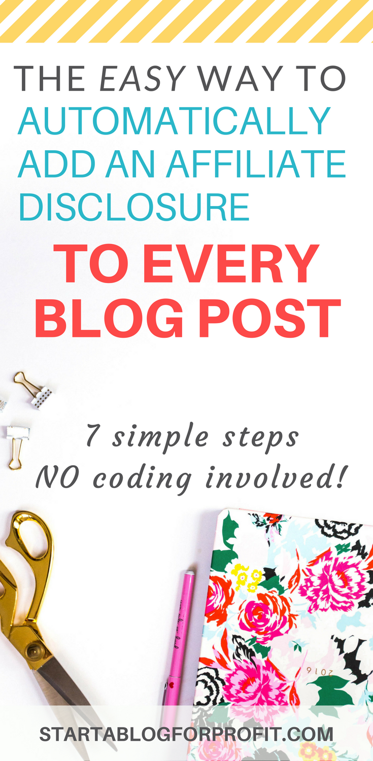 How to Automatically Add an Affiliate Disclosure to Every Blog Post
