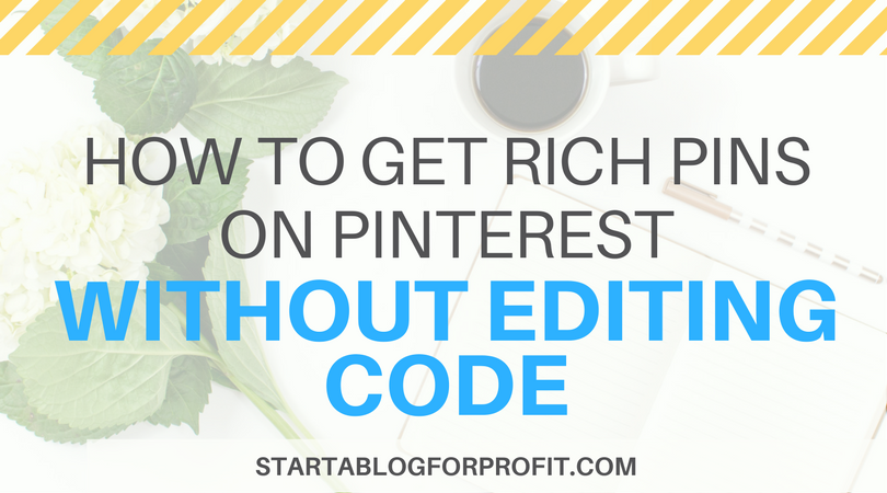 How to Get Rich Pins on Pinterest - featured image